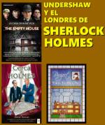 Undershaw y el Londres de Sherlock Holmes