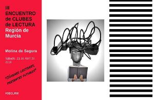 III Encuentro de Clubes de Lectura Región de Murcia