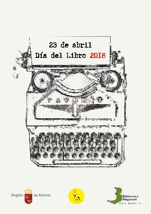 DÍA DEL LIBRO 2018 EN LA BIBLIOTECA REGIONAL DE MURCIA