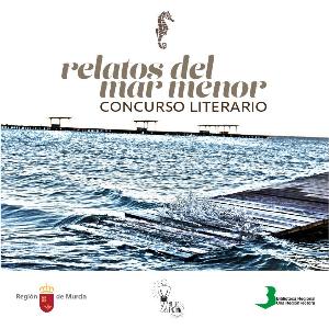 I Edición Concurso Literario ¿Relatos del Mar Menor¿